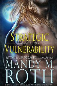 Strategic Vulnerability: New & Lengthened 2016 Anniversary Edition