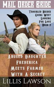 Abused Daughter Frederica Meets Farmer With A Secret
