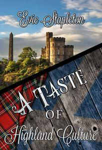 A Taste of Highland Culture