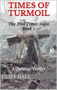 Times of Turmoil: A Christian Thriller
