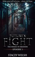 Future's Fight: The Angels of Abaddon