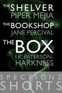 """SpecFicNZ Shorts: """"The Shelver"""" by Piper Mejia, """"The Bookshop"""" by Jane Percival, and """"The Box"""" by I.K. Paterson-Harkness"""