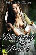 Banging the Beast (Reluctant Monster Beast Erotica)