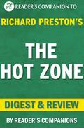 The Hot Zone by Richard Preston | Digest & Review