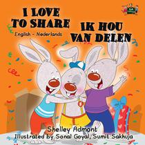 I Love to Share Ik hou van delen (English Dutch Kids Book)
