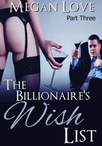 The Billionaire's Wish List 3