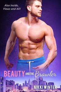 Beauty and The Brawler