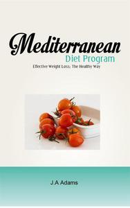 Mediterranean Diet Program : Effective Weight Loss, The Healthy Way