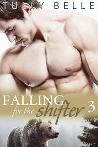 Falling for the Shifter - Part 3