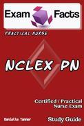 Exam Facts NCLEX PN Nursing Study Guide