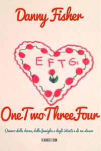 OneTwoThreeFour Ovvero delle donne, della famiglia e degli intenti e di me stesso The no inserts Edition