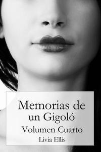 Memorias de un Gigoló - Volumen Cuarto