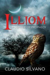 Illiom, Daughter of Prophecy
