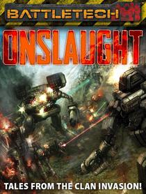 BattleTech: Onslaught: Tales from the Clan Invasion!