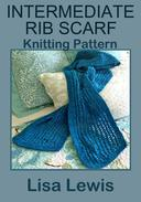 Intermediate Rib Scarf: Knitting Pattern