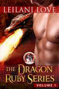 The Dragon Ruby Series Volume 1
