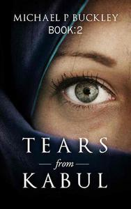 Tears from Kabul Book 2