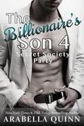 The Billionaire's Son 4: Secret Society Party (Romantic Suspense)