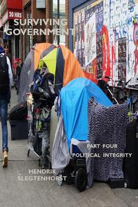 Surviving Government: Part Four - Political Integrity