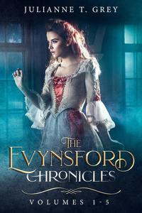 The Evynsford Chronicles (Volumes 1-5)