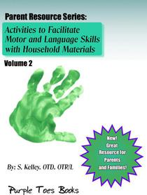 Activities to Facilitate Motor, Sensory and Language Skills