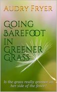 Going Barefoot in Greener Grass