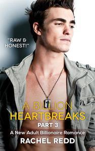 A Billion Heartbreaks Part 3