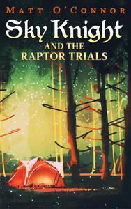 Sky Knightand the Raptor Trials