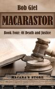 Macarastor Book Four: Of Death and Justice