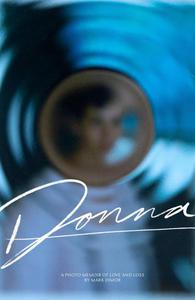 Donna, A Photo Memoir of Love and Loss