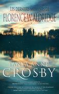 Les derniers moments de Florence W. Aldridge