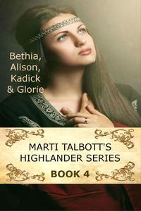 Marti Talbott's Highlander Series 4