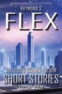 Collected Science Fiction Short Stories: Volume Four