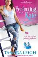 Perfecting Kate: A Head Over Heels Inspirational Romance