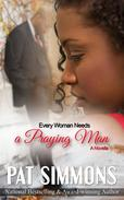 Every Woman Needs A Praying Man