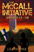 The McCall Initiative Episodes 1.9-1.10