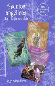 Asuntos angélicos. La trilogía completa. Serie Paranormal Juvenil.