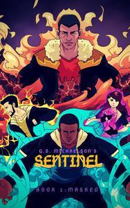 Sentinel Book 1 - Masked