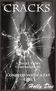 Cracks: A Short Story Companion to Confessions of a Fat Girl