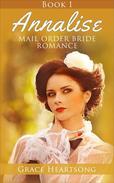 Mail Order Bride: Annalise - Book 1