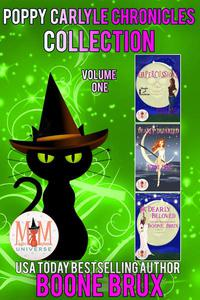 Poppy Carlyle Chronicles Collection: Magic and Mayhem Universe