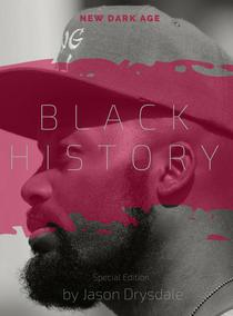 Black History: New Dark Age