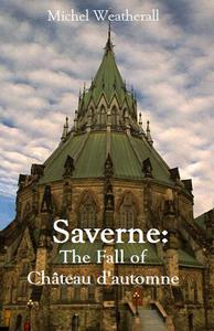 Saverne: The Fall of Château d'automne