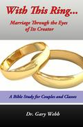 With This Ring: Marriage Through The Eyes of Its Creator