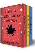 Casper Crime Boss Trilogy