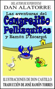 Las Aventuras Del Cangrejito Pellizquitos Y Ramón D'Escargot