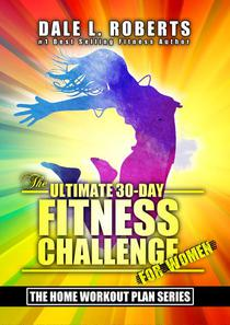 The Ultimate 30-Day Fitness Challenge for Women