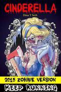 Zombie Books Fiction : Cinderella Zombie Version Horror Short Stories