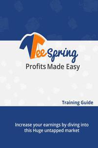 Teespring Profit Made Easy