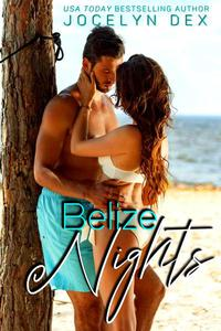 Belize Nights